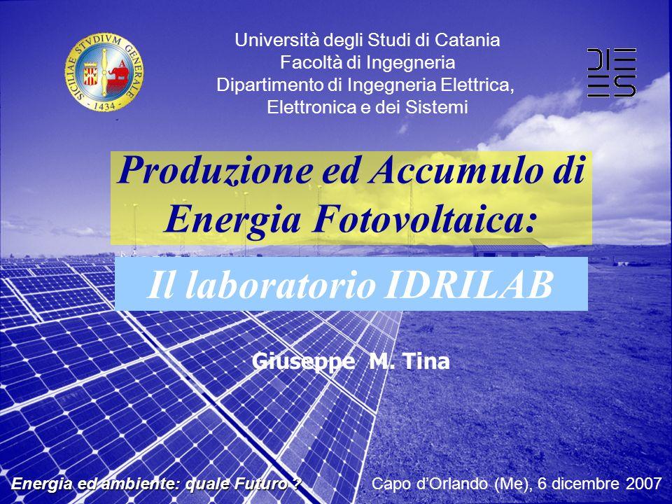 Produzione ed Accumulo di Energia Fotovoltaica: Il laboratorio IDRILAB