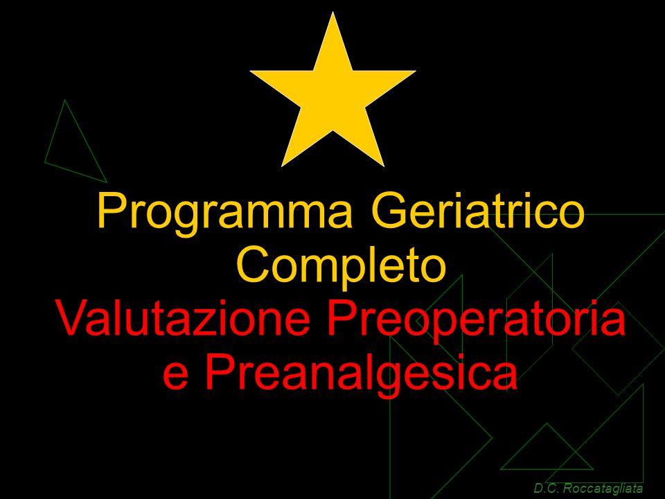 Programma Geriatrico Completo Valutazione Preoperatoria e Preanalgesica