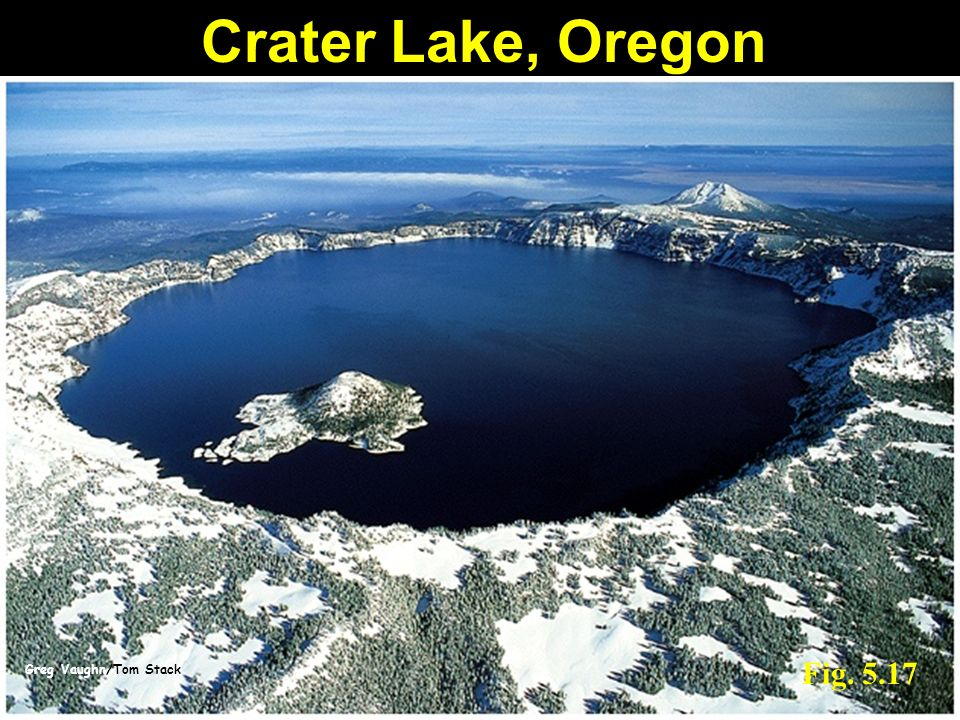 Crater Lake, Oregon Fig. 5.17 Greg Vaughn/Tom Stack