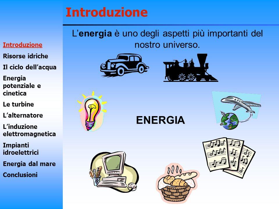 L'energia è uno degli aspetti più importanti del nostro universo.