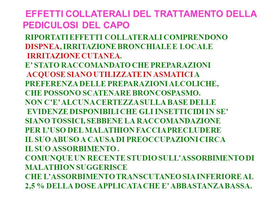 EFFETTI COLLATERALI DEL TRATTAMENTO DELLA PEDICULOSI DEL CAPO
