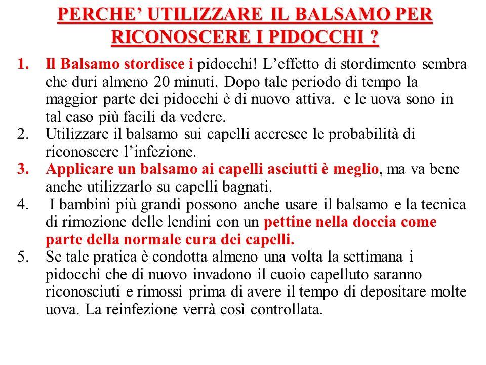 PERCHE' UTILIZZARE IL BALSAMO PER RICONOSCERE I PIDOCCHI