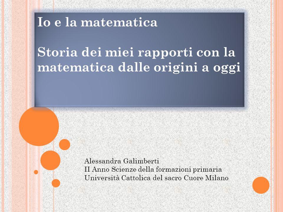 Storia dei miei rapporti con la matematica dalle origini a oggi