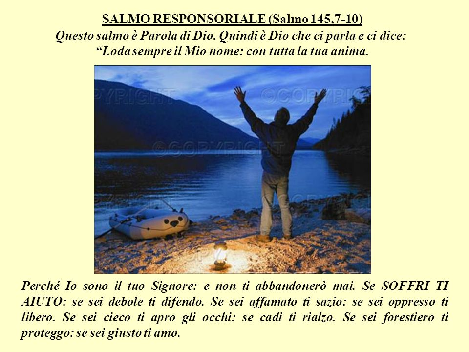 SALMO RESPONSORIALE (Salmo 145,7-10)