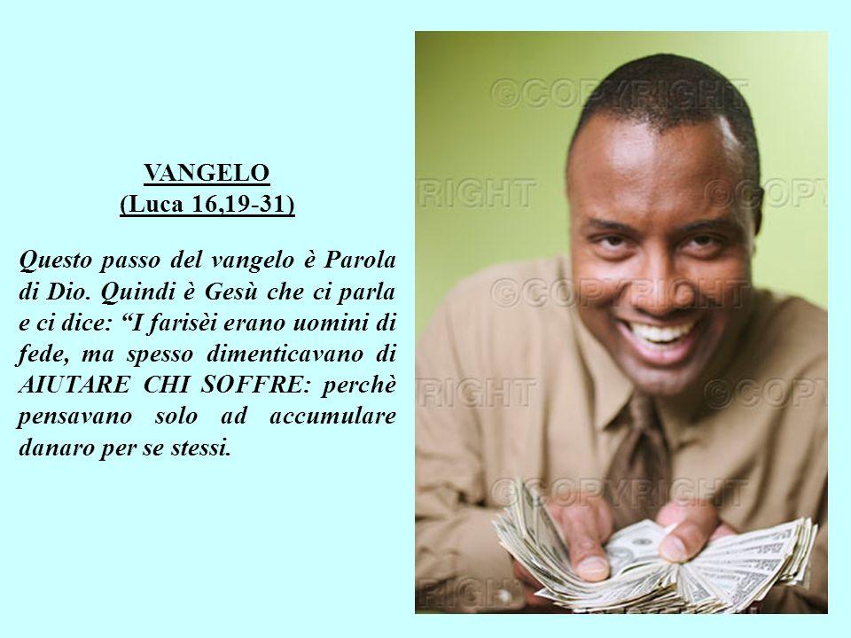 VANGELO (Luca 16,19-31)