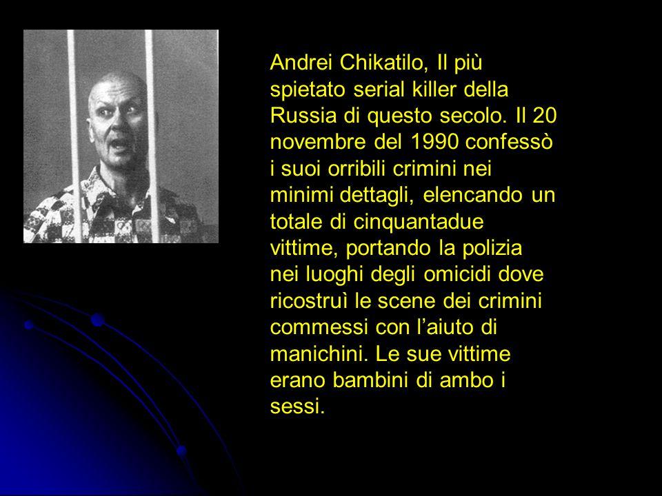 Andrei Chikatilo, Il più spietato serial killer della Russia di questo secolo.