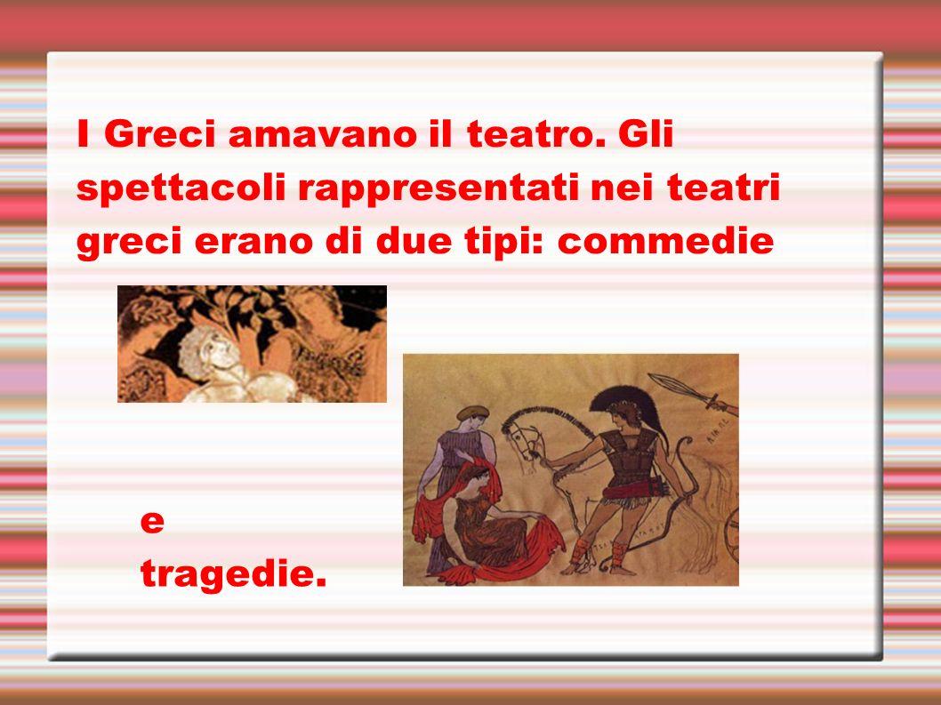 I Greci amavano il teatro
