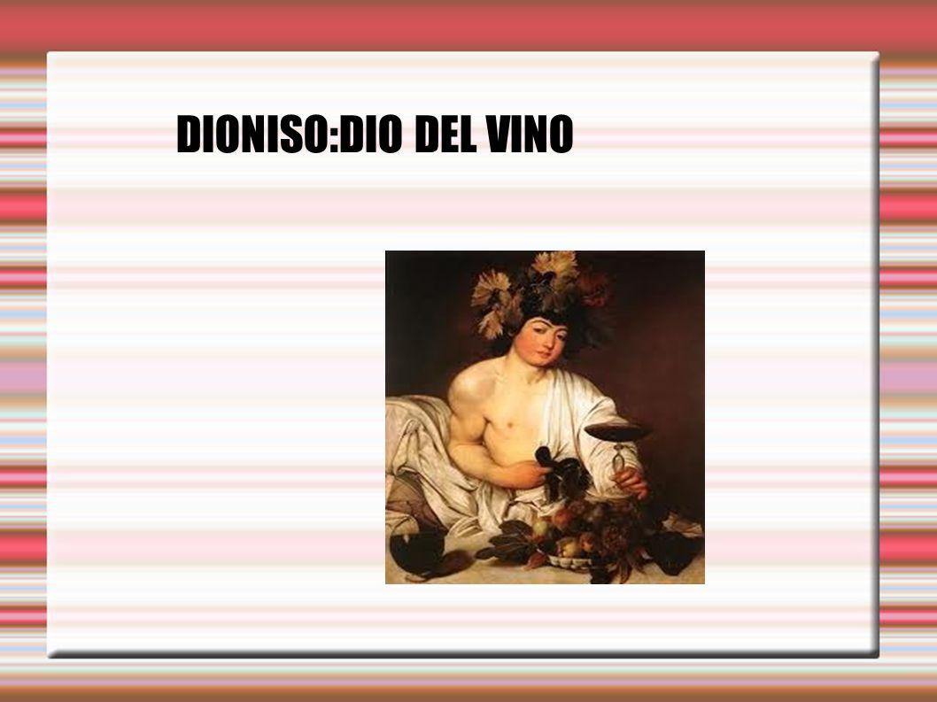 DIONISO:DIO DEL VINO .