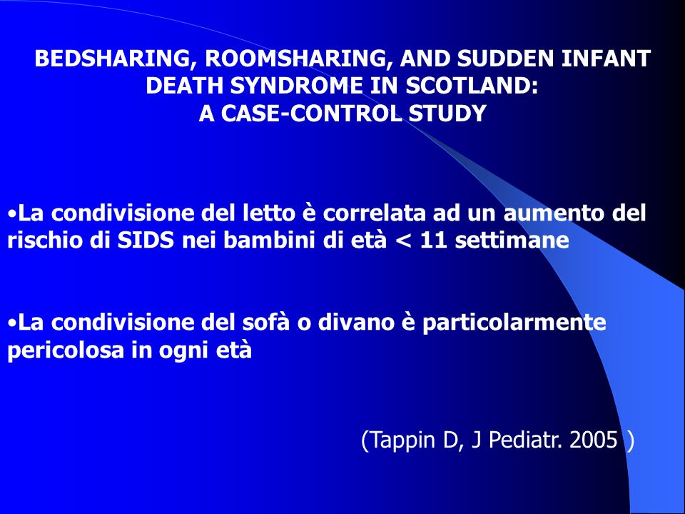 BEDSHARING, ROOMSHARING, AND SUDDEN INFANT DEATH SYNDROME IN SCOTLAND: