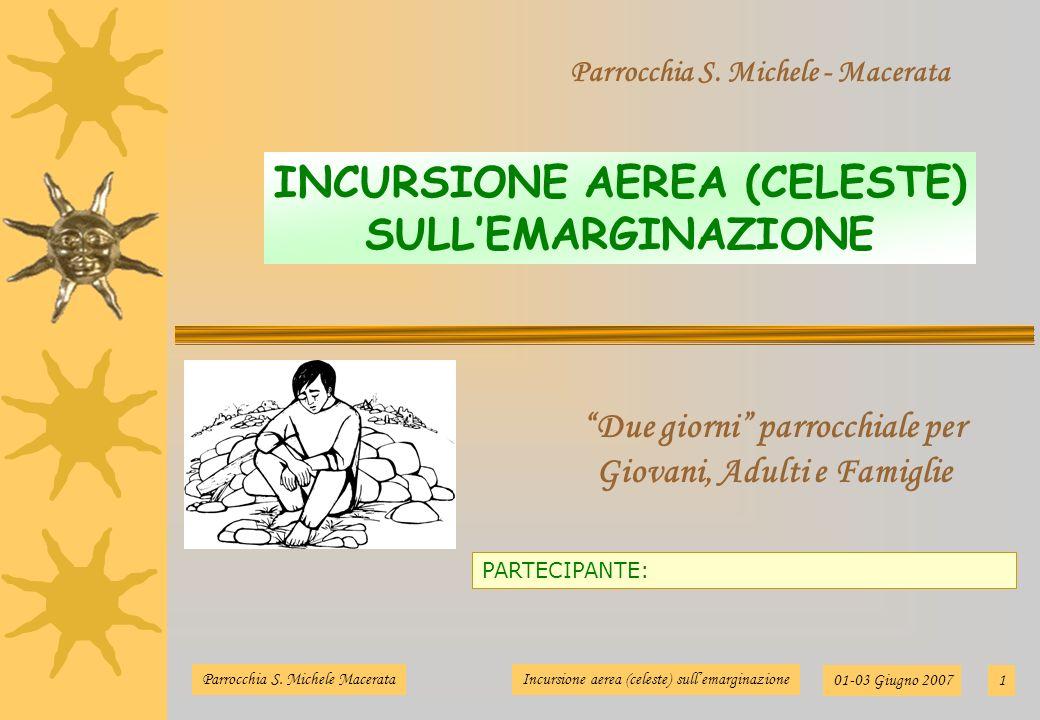 INCURSIONE AEREA (CELESTE) SULL'EMARGINAZIONE
