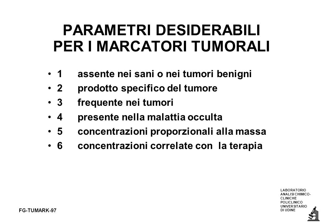 PARAMETRI DESIDERABILI PER I MARCATORI TUMORALI