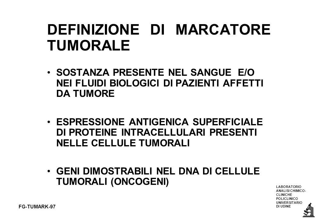 DEFINIZIONE DI MARCATORE TUMORALE