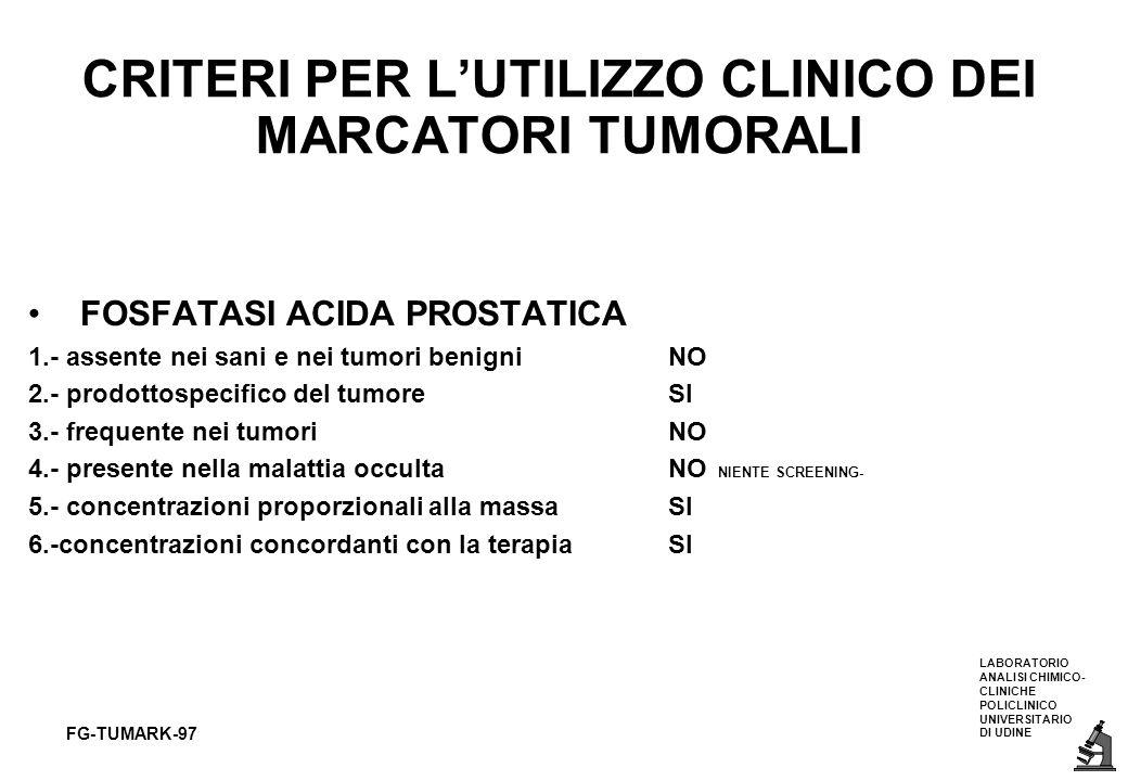 CRITERI PER L'UTILIZZO CLINICO DEI MARCATORI TUMORALI