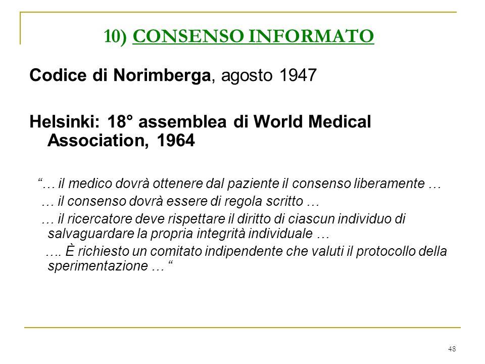 10) CONSENSO INFORMATO Codice di Norimberga, agosto 1947