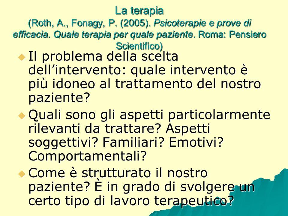 La terapia (Roth, A. , Fonagy, P. (2005)