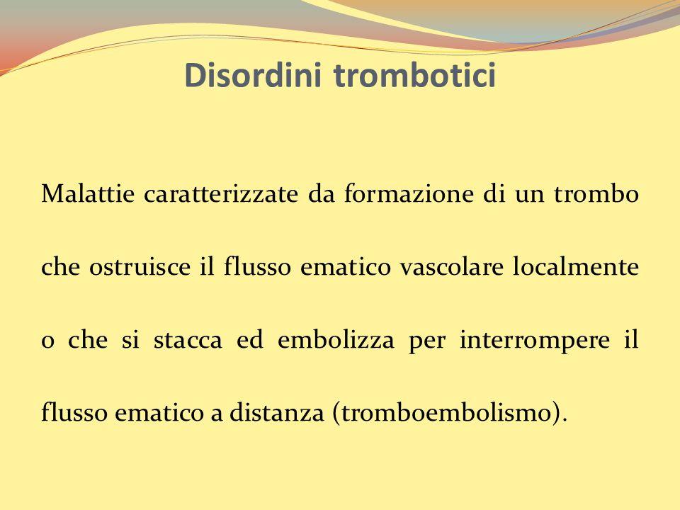 Disordini trombotici