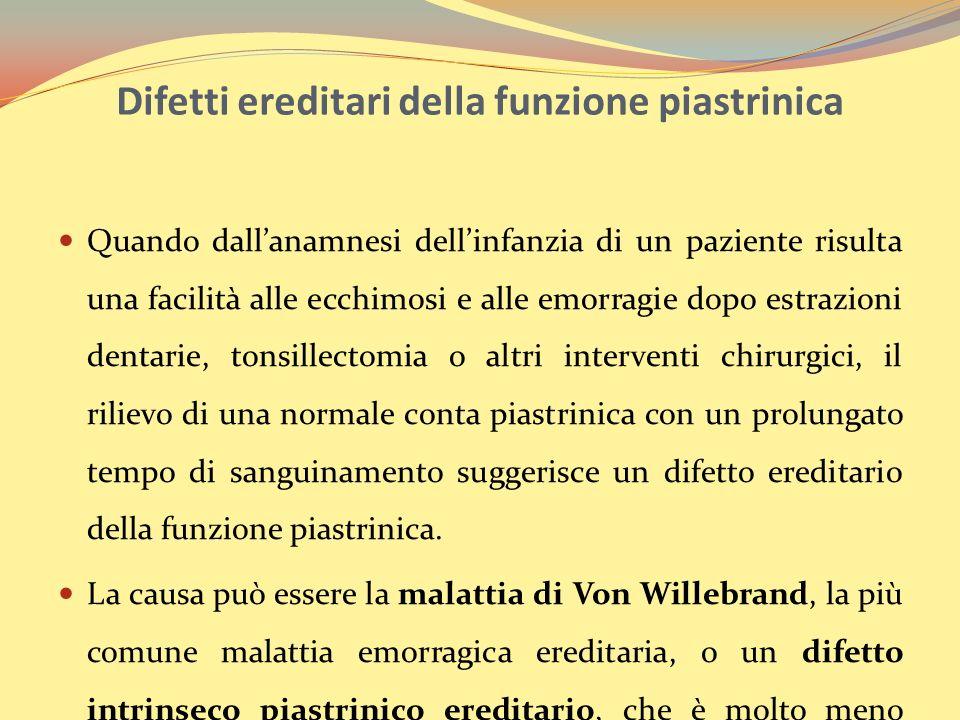 Difetti ereditari della funzione piastrinica