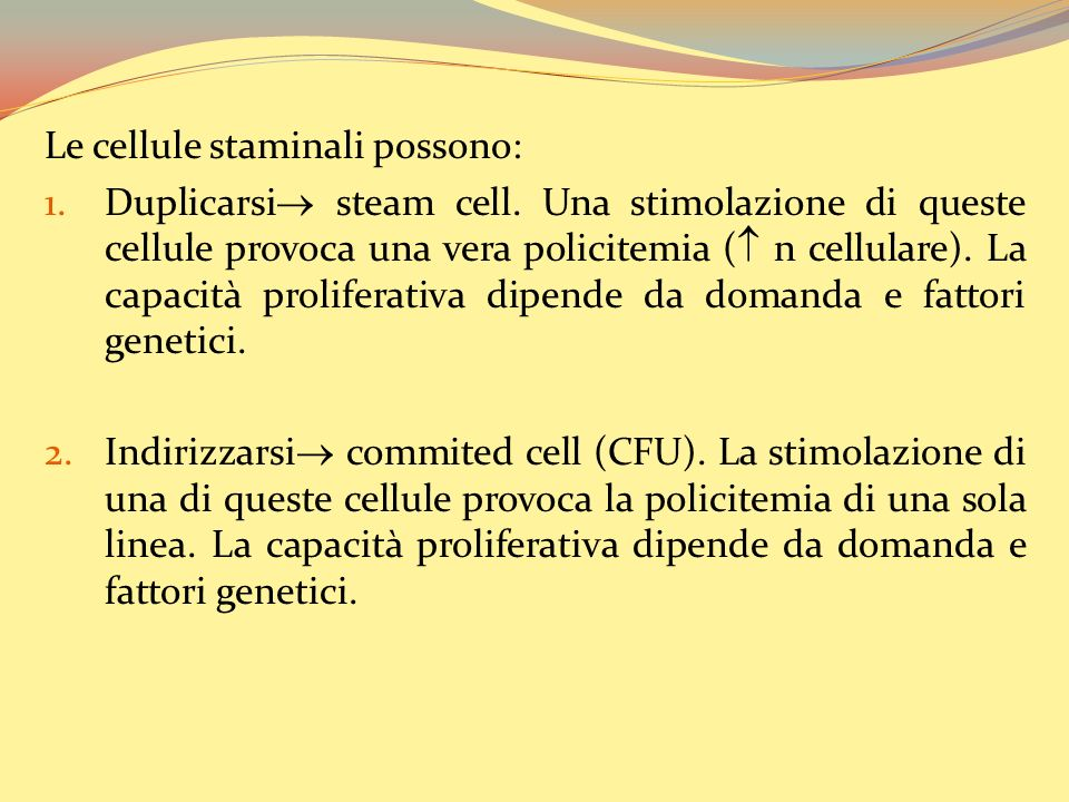 Le cellule staminali possono:
