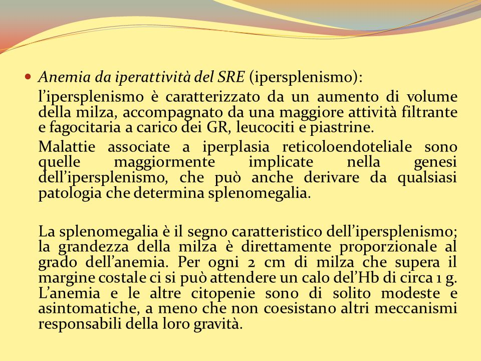 Anemia da iperattività del SRE (ipersplenismo):