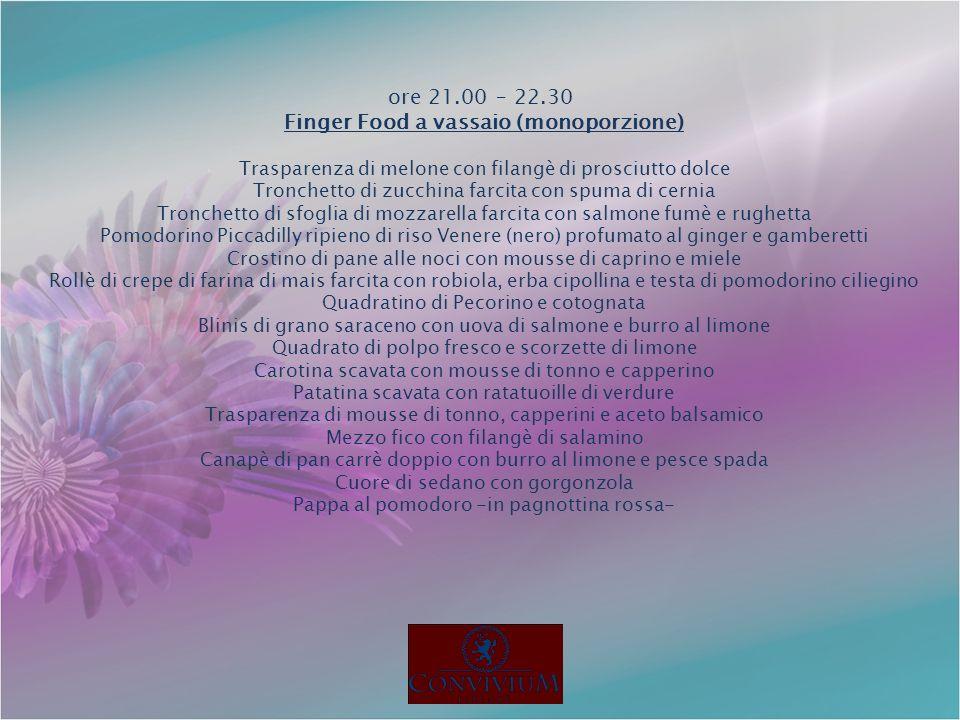 Finger Food a vassaio (monoporzione)
