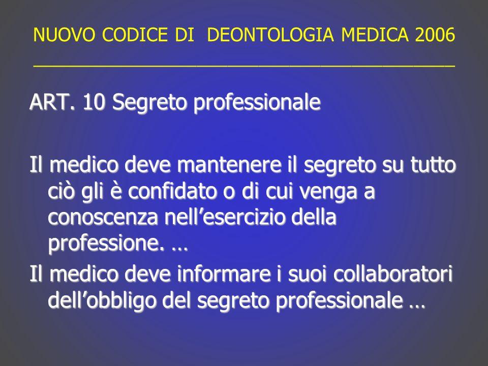 NUOVO CODICE DI DEONTOLOGIA MEDICA 2006 _________________________________________