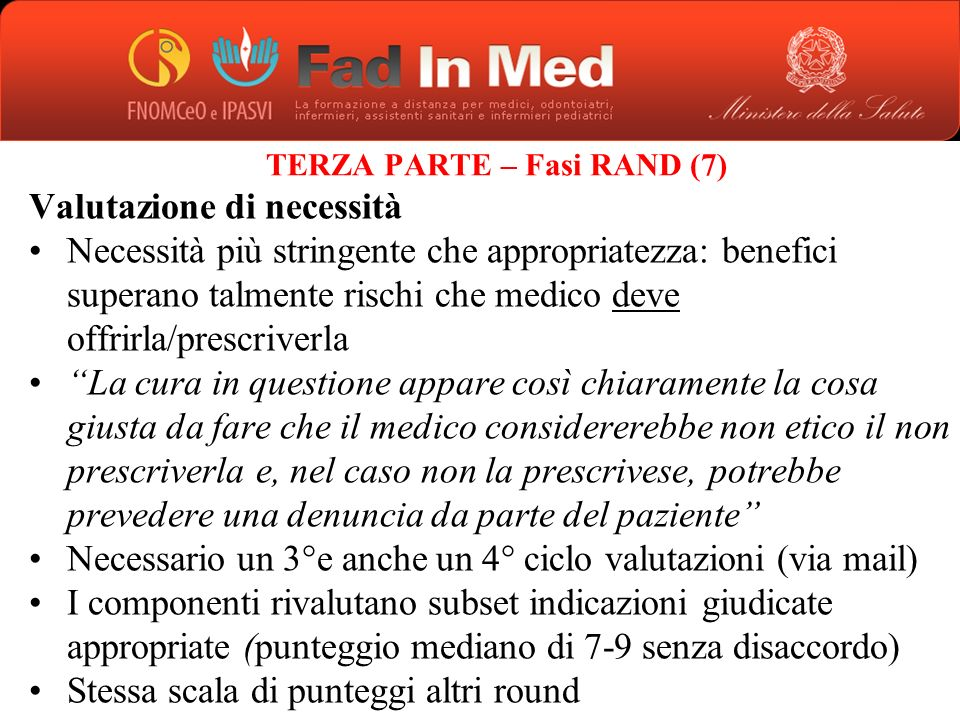 TERZA PARTE – Fasi RAND (7)