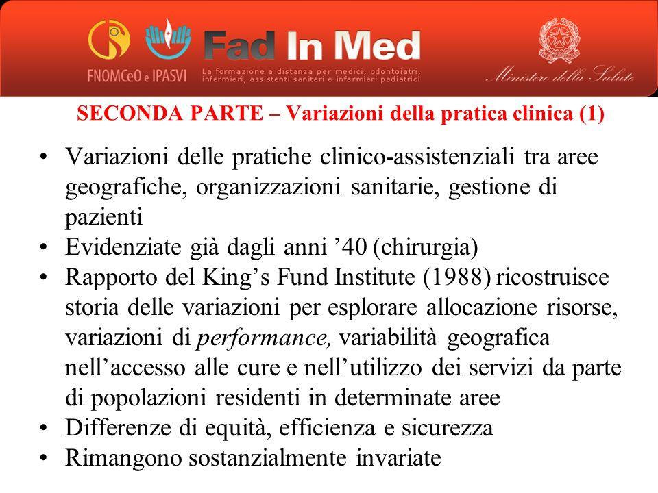 SECONDA PARTE – Variazioni della pratica clinica (1)