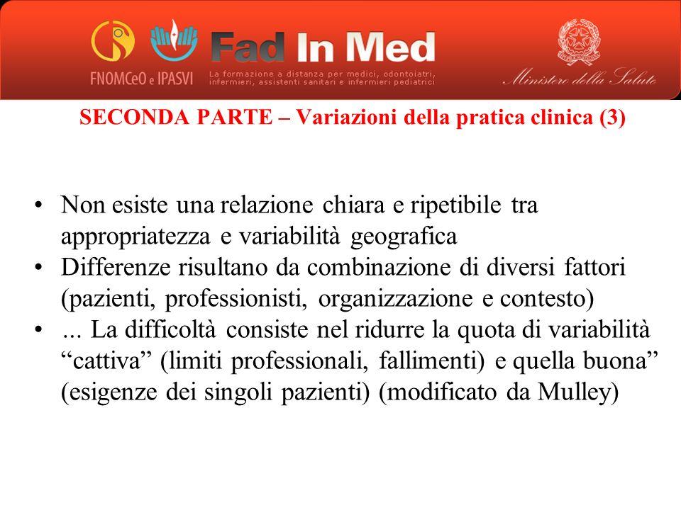 SECONDA PARTE – Variazioni della pratica clinica (3)
