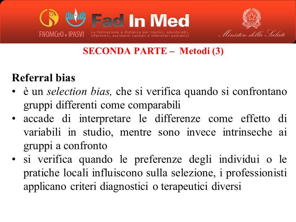 SECONDA PARTE – Metodi (3)