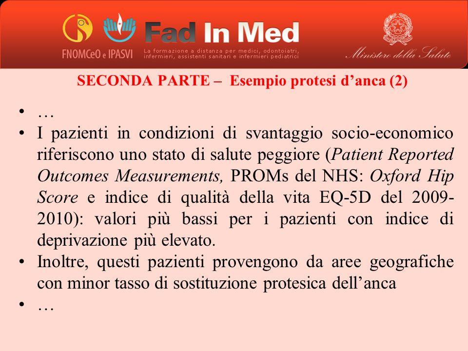 SECONDA PARTE – Esempio protesi d'anca (2)