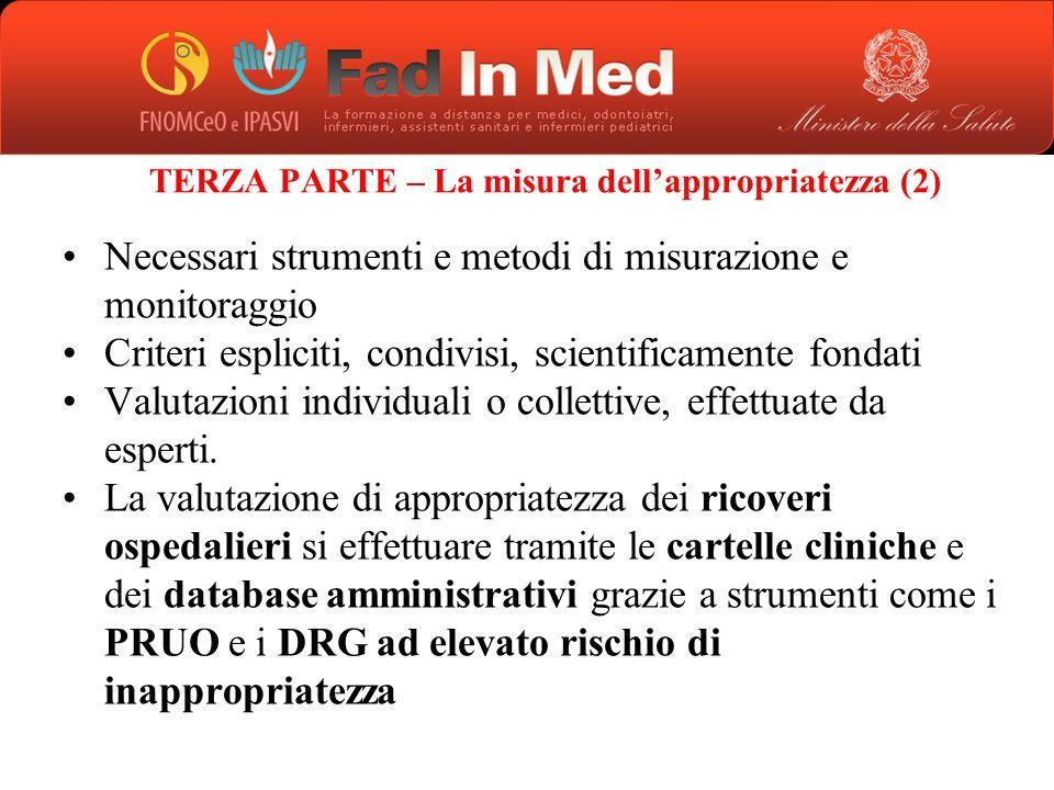 TERZA PARTE – La misura dell'appropriatezza (2)