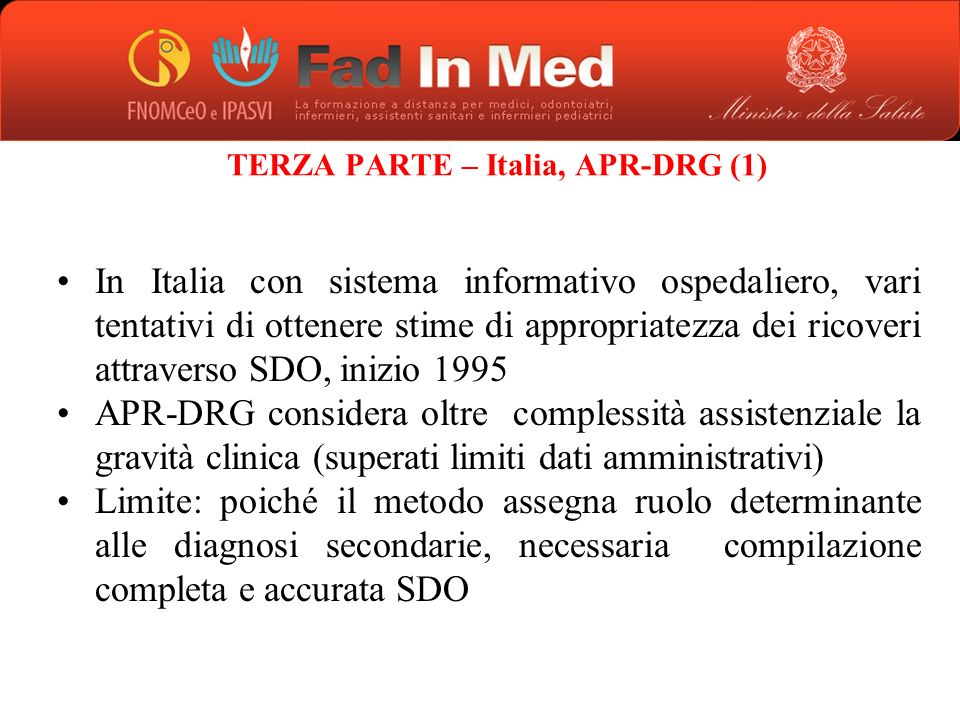 TERZA PARTE – Italia, APR-DRG (1)