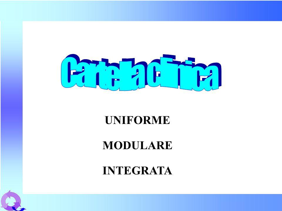 Cartella clinica UNIFORME MODULARE INTEGRATA