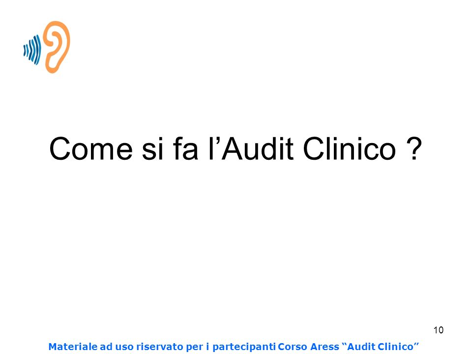 Come si fa l'Audit Clinico