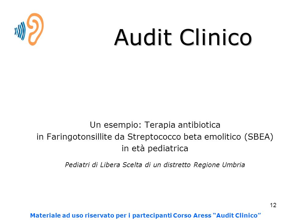 Audit Clinico Un esempio: Terapia antibiotica