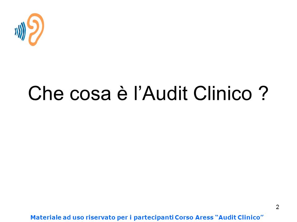 Che cosa è l'Audit Clinico