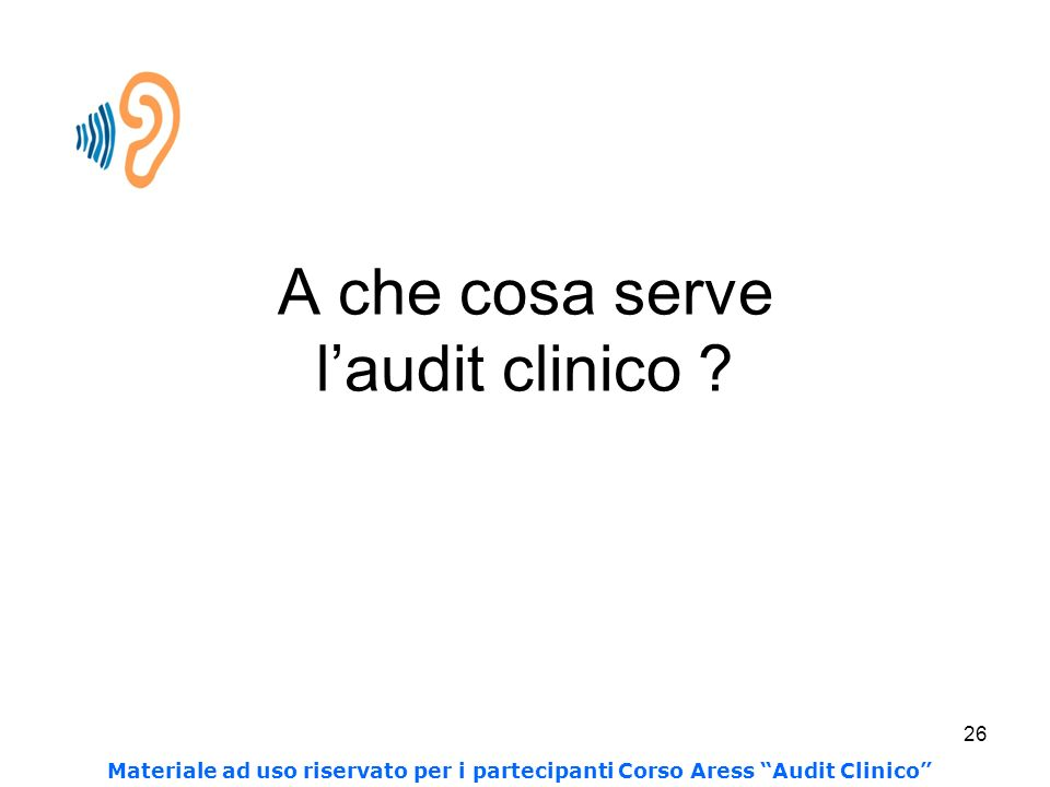 A che cosa serve l'audit clinico