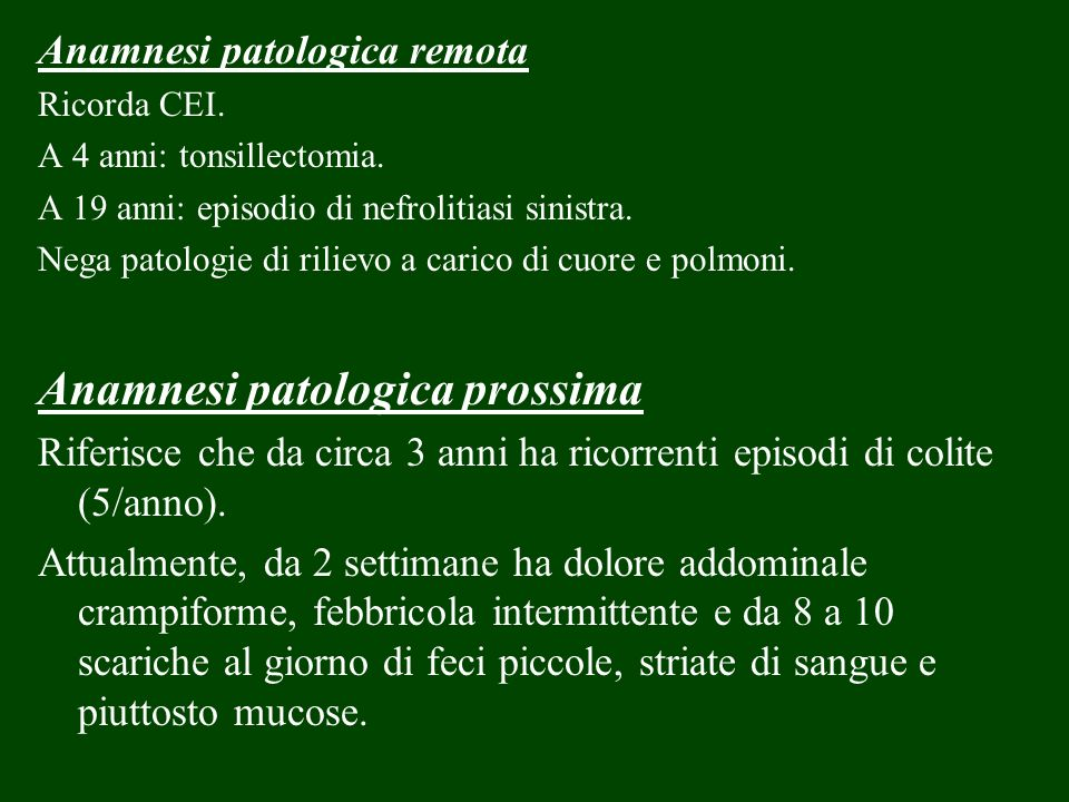 Anamnesi patologica prossima
