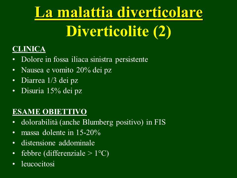 La malattia diverticolare Diverticolite (2)