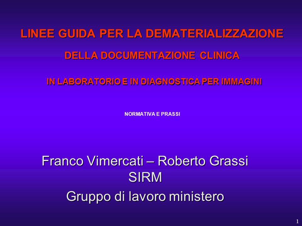 Franco Vimercati – Roberto Grassi SIRM Gruppo di lavoro ministero