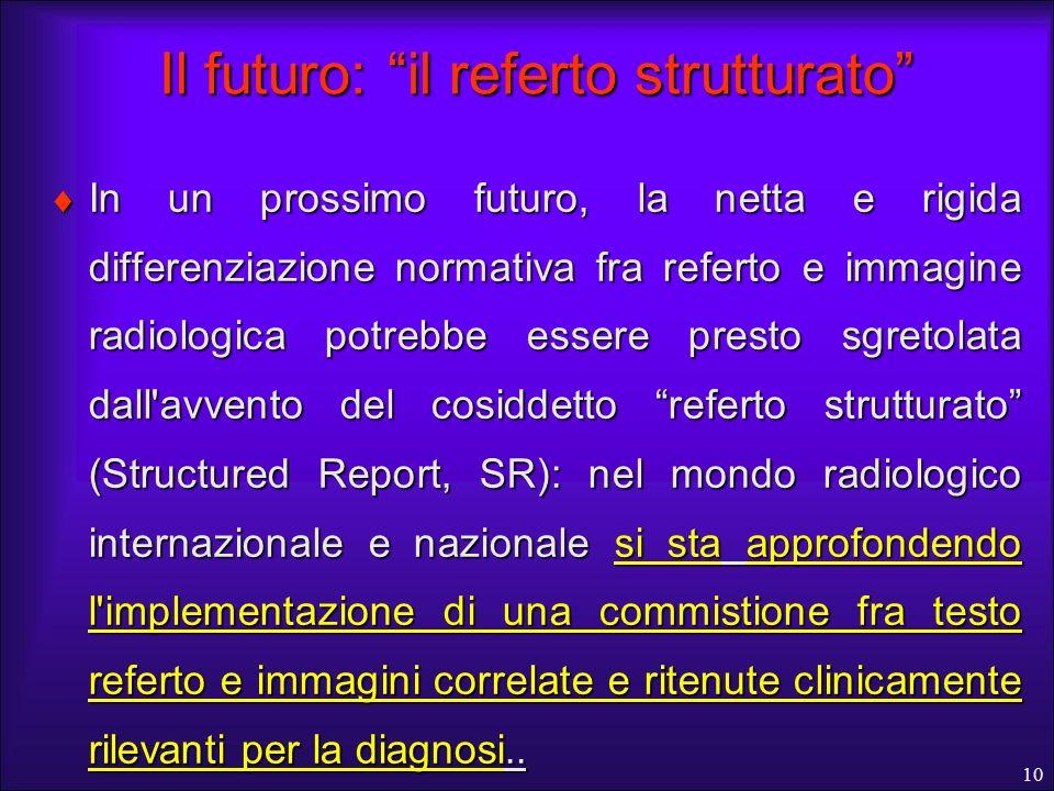 Il futuro: il referto strutturato