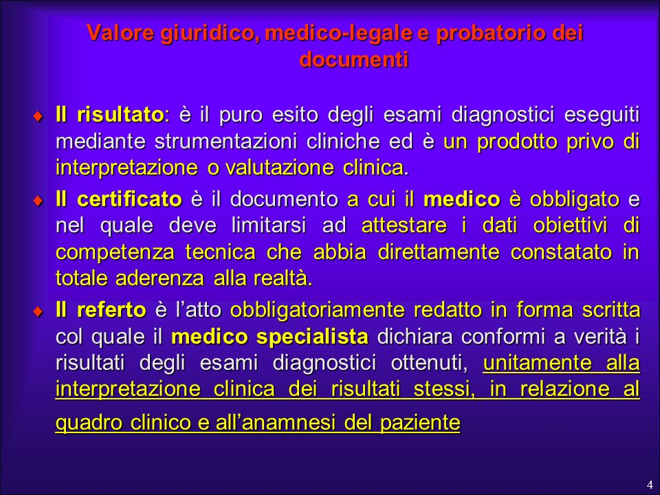 Valore giuridico, medico-legale e probatorio dei documenti