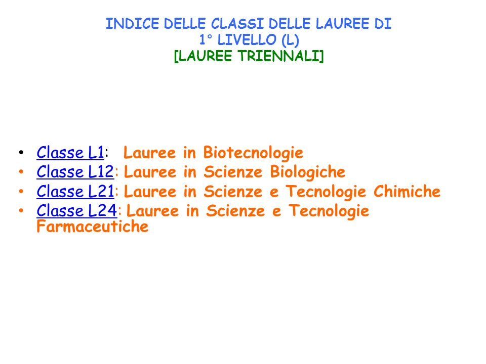 Classe L1: Lauree in Biotecnologie