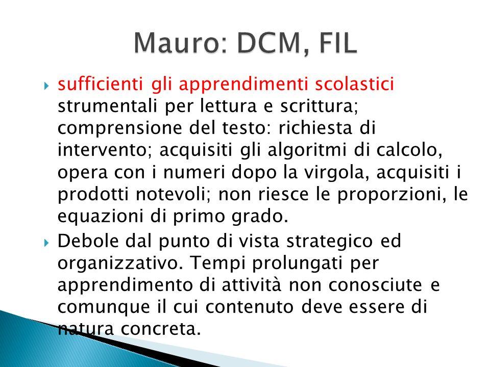 Mauro: DCM, FIL