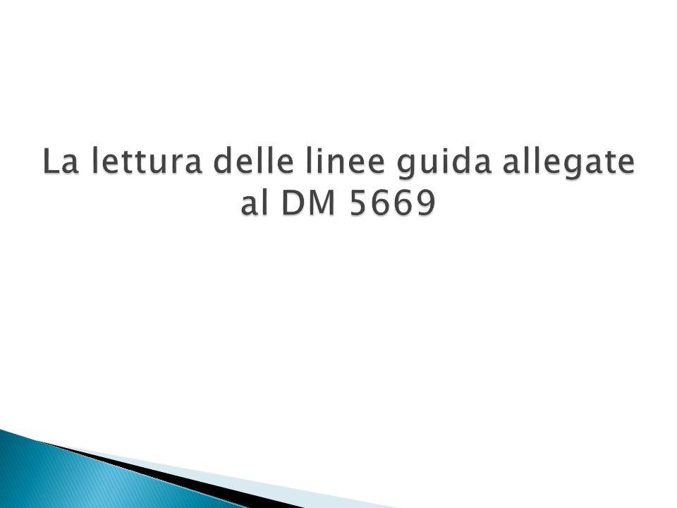 La lettura delle linee guida allegate al DM 5669
