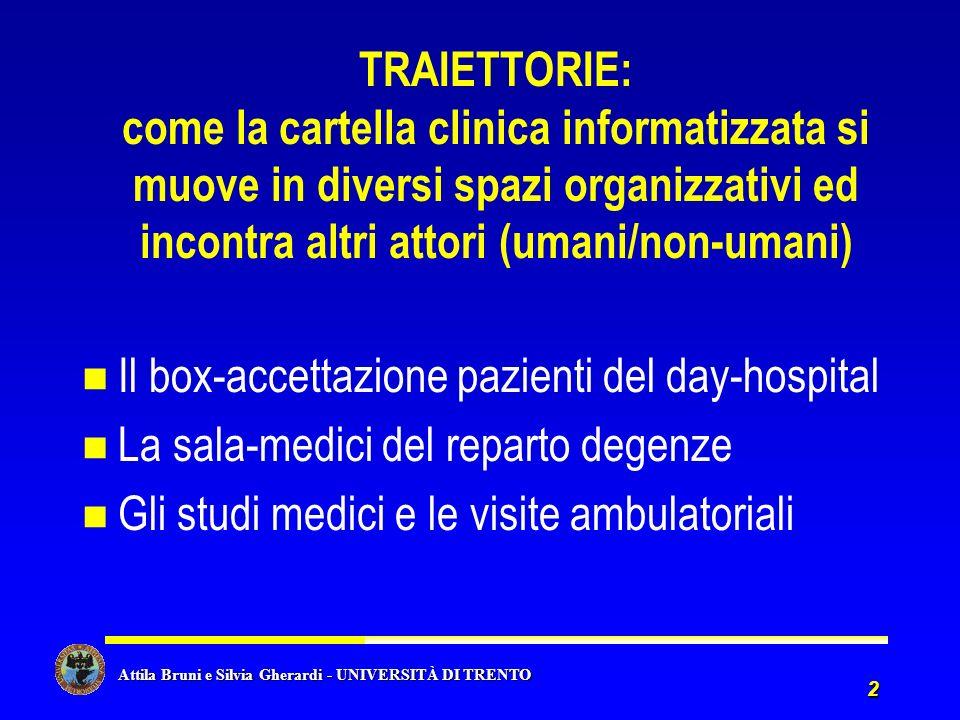 TRAIETTORIE: come la cartella clinica informatizzata si muove in diversi spazi organizzativi ed incontra altri attori (umani/non-umani)