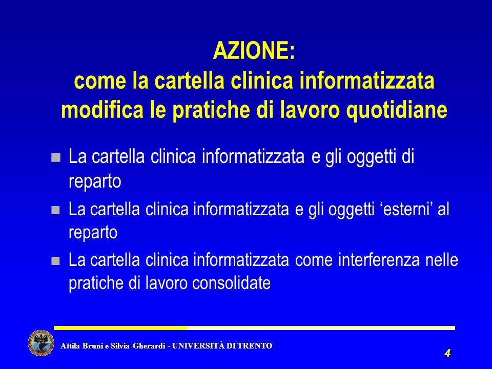AZIONE: come la cartella clinica informatizzata modifica le pratiche di lavoro quotidiane