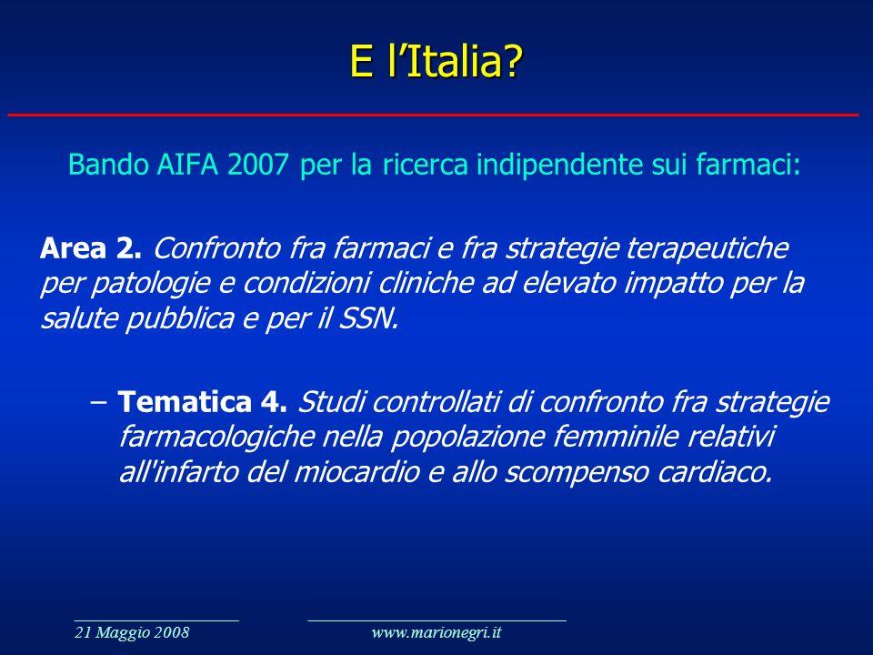 E l'Italia Bando AIFA 2007 per la ricerca indipendente sui farmaci:
