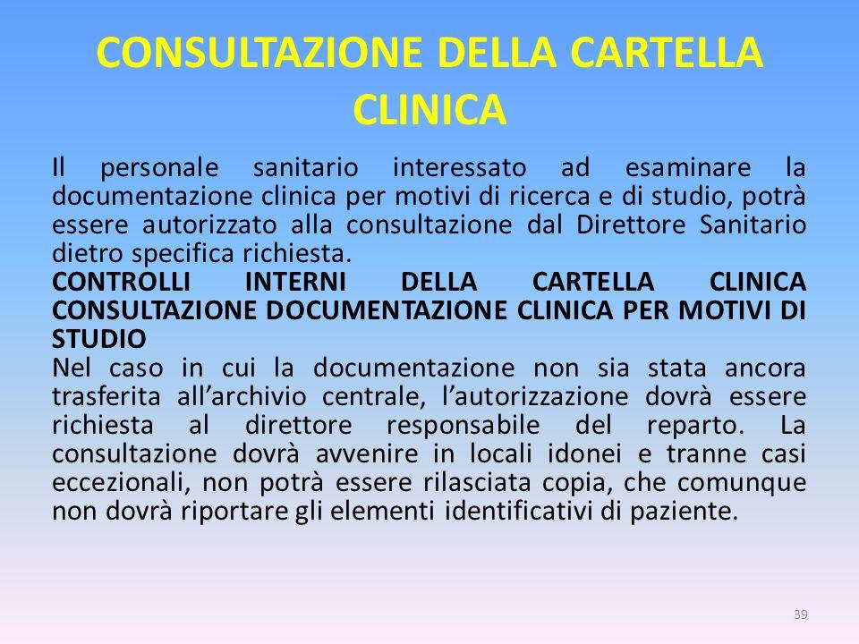 CONSULTAZIONE DELLA CARTELLA CLINICA