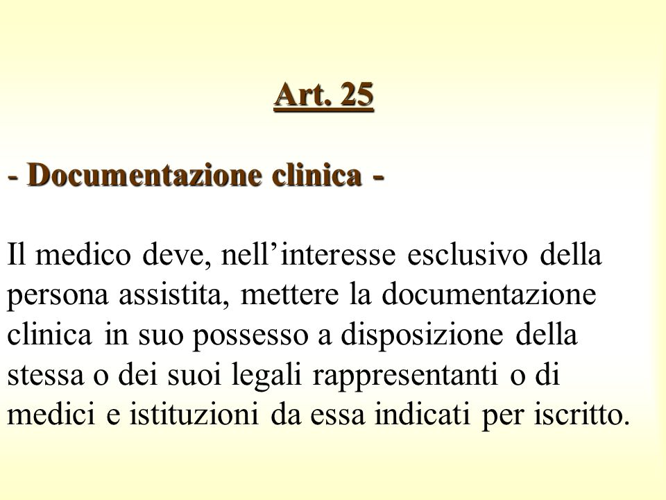 Art. 25 - Documentazione clinica -